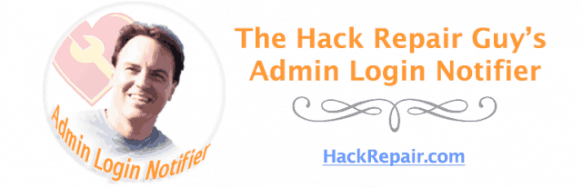 The Hack Repair Guy's Admin Login Notifier