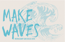 WordCamp San Diego 2016 - Make Waves